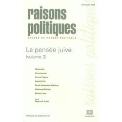 RAISONS POLITIQUES No8 - LA PENSEE JUIVE  T.2