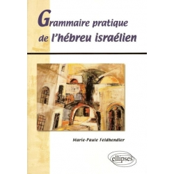 GRAMMAIRE PRATIQUE DE L'HEBREU ISRAELIEN