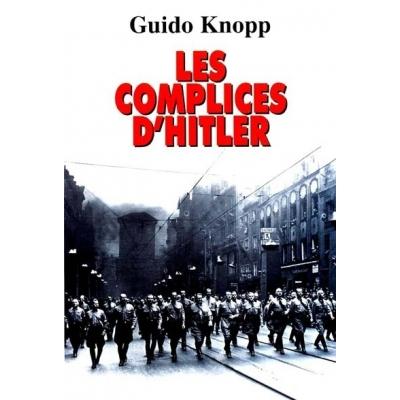 LES COMPLICES D'HITLER