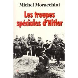 LES TROUPES SPECIALES D'HITLER