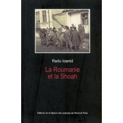 LA  ROUMANIE ET LA SHOAH