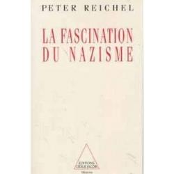 LA FASCINATION DU NAZISME