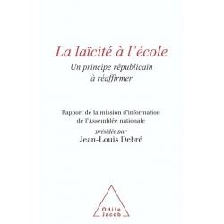 LA LAICITE A L'ECOLE : MISSION D'INFORMATION DE L'ASSEMBLEE NATIONALE