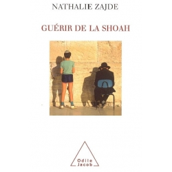GUERIR DE LA SHOAH