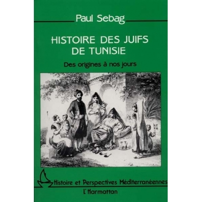 HISTOIRE DES JUIFS DE TUNISIE
