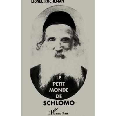 LE PETIT MONDE DE SCHLOMO