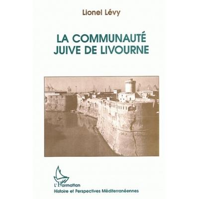 LA COMMUNAUTE JUIVE DE  LIVOURNE