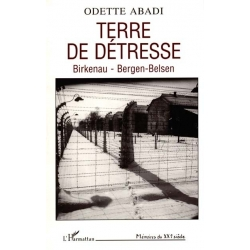 TERRE DE DETRESSE BIRKENAU-BERGEN-BELSEN