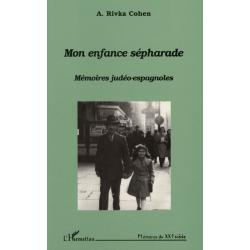 MON ENFANCE SEPHARADE : MEMOIRES JUDEO-ESPAGNOLES