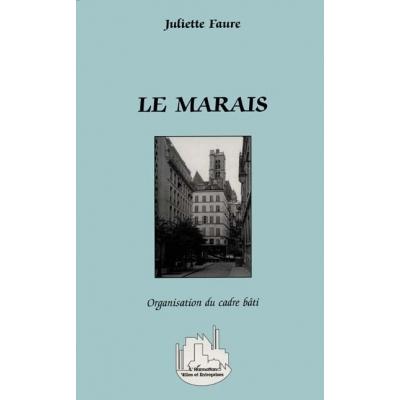 LE MARAIS : ORGANISATION DU CADRE BATÎ