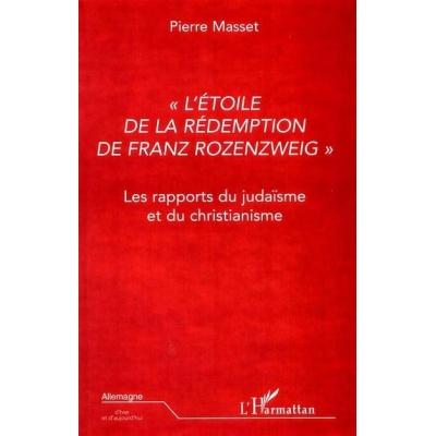 L'ETOILE DE LA REDEMPTION DE FRANZ ROZENZWEIG