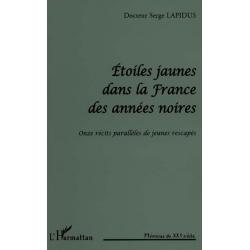 ETOILES JAUNES DANS LA FRANCE DES ANNEES NOIRES
