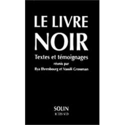 LE LIVRE NOIR - TEXTES ET TEMOIGNAGES