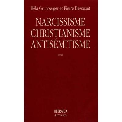 NARCISSISME  CHISTIANISME ET ANTISEMITISME