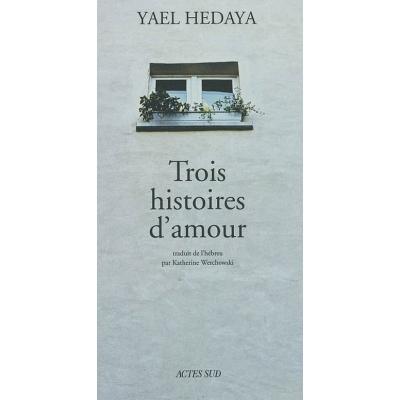 TROIS HISTOIRES D'AMOUR