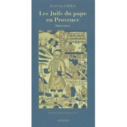 LES JUIFS DU PAPE EN PROVENCE
