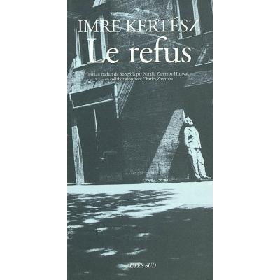 LE REFUS