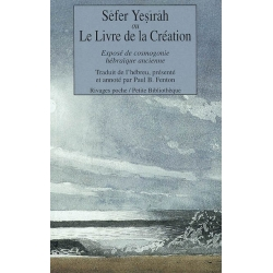 SEFER YESIRAH OU LE LIVRE DE LA CREATION