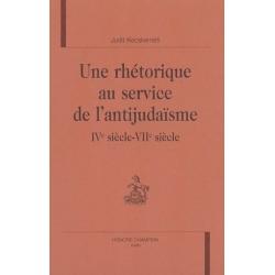 UNE RHETORIQUE AU SERVICE DE L'ANTIJUDAISME