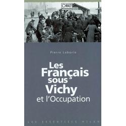 LES FRANCAIS SOUS VICHY ET L'OCCUPATION
