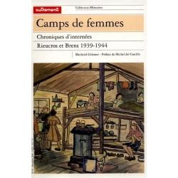 CAMPS DE FEMMES, CHRONIQUES D'INTERNEES