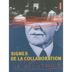 SIGNES DE LA COLLABORATION ET DE LA RESISTANCE