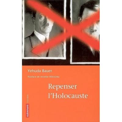 REPENSER L'HOLOCAUSTE