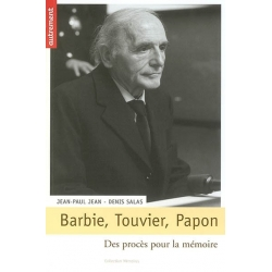 BARBIE, TOUVIER, PAPON PROCES P.MEMOIRE