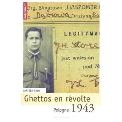GHETTOS EN REVOLTE : POLOGNE 1943