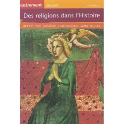 DES RELIGIONS DANS L'HISTOIRE