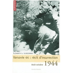 VARSOVIE 44 : RECITS D'INSURRECTION