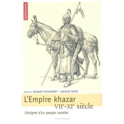 L'EMPIRE KHAZAR VIIE-XIE SIECLE