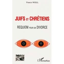 JUIFS ET CHRETIENS : REQUIEM POUR UN DIVORCE