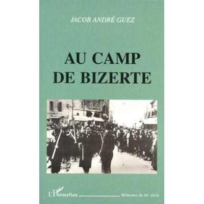 AU CAMP DE BIZERTE