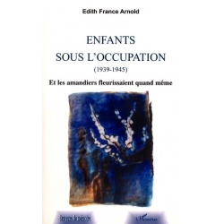ENFANTS SOUS L'OCCUPATION 1939-1945