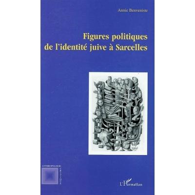 FIGURES POLITIQUES DE L'IDENTITE JUIVE A SARCELLES