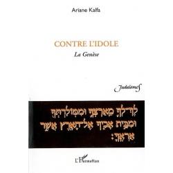 CONTRE L'IDOLE : LA GENESE