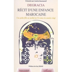 DEGRACIA RECIT D'UNE ENFANCE MAROCAINE