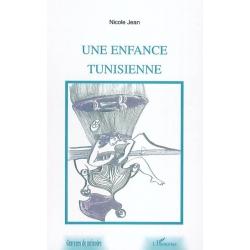 UNE ENFANCE TUNISIENNE