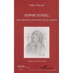 SOPHIE SCHOLL - UNE RESISTANTE ALLEMANDE FACE AU NAZISME