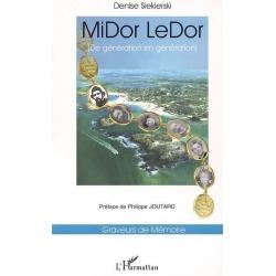 MIDOR LEDOR : DE GENERATION EN GENERATION