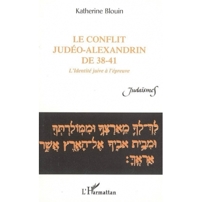 LE CONFLIT JUDEO-ALEXANDRIN DE 38-41
