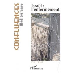 ISRAEL L'ENFERMEMENT