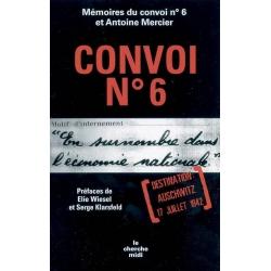 CONVOI No6 : DESTINATION AUSCHWITZ 17 JUILLET 1942