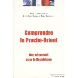 COMPRENDRE LE PROCHE-ORIENT
