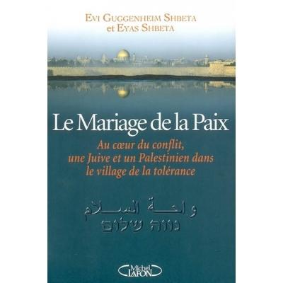 LE MARIAGE DE LA PAIX