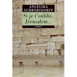 SI JE T'OUBLIE JERUSALEM...