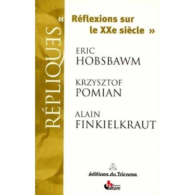 REFLEXIONS SUR LE VINGTIEME SIECLE