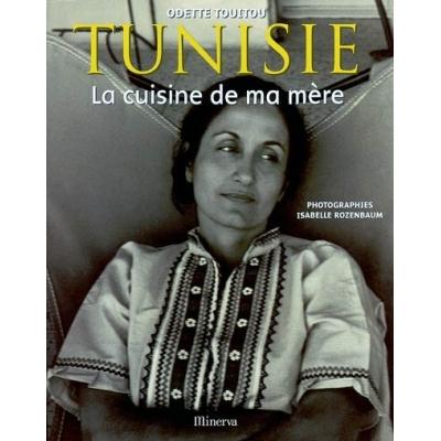 TUNISIE : LA CUISINE DE MA MERE