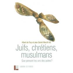 JUIFS, CHRETIENS, MUSULMANS